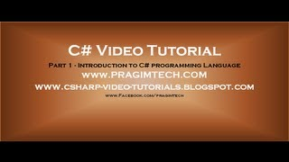 Part 1 - C# Tutorial - Introduction.avi