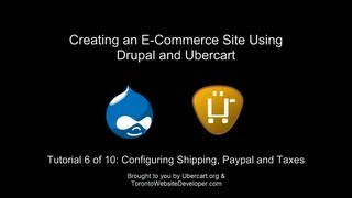 Drupal 7 / Ubercart Tutorial 6 of 10: Configuring UPS Shipping Quotes, Paypal and Taxes