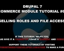 Drupal 7 Commerce Module Tutorial 6 – Selling Roles and File Access