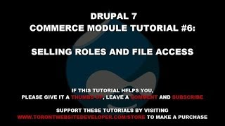 Drupal 7 Commerce Module Tutorial 6 - Selling Roles and File Access