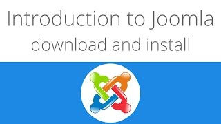 Joomla for beginners tutorial 1 - Introduction to joomla, download and install