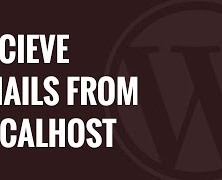 How to Receive WordPress Emails from Localhost